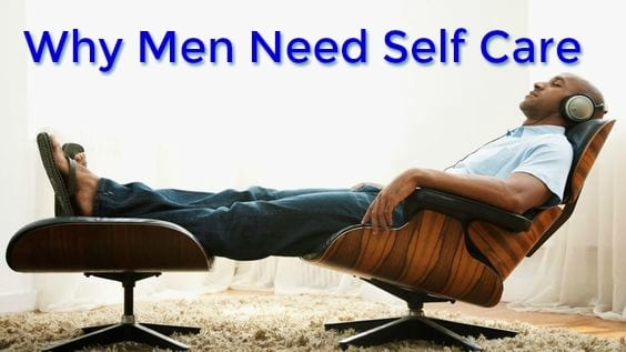 why men need self care